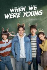 When We Were Young Synopsis